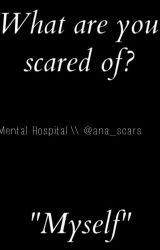 Mental Hospital. by ana_scars