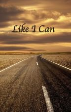 Like I Can by musicangeldt