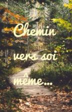 Chemin vers soi meme... by Clesbs1