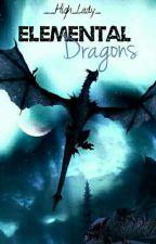 Elemental Dragons by _High_Lady_