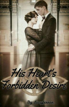 His Heart's Forbidden Desire by Heavenlovesme
