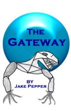 The Gateway by pepsi334