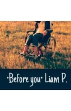 •Before you• Liam P. by Umbroken231