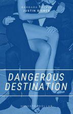 Dangerous Destination ✘ || J.D.B by PotatoLarry17