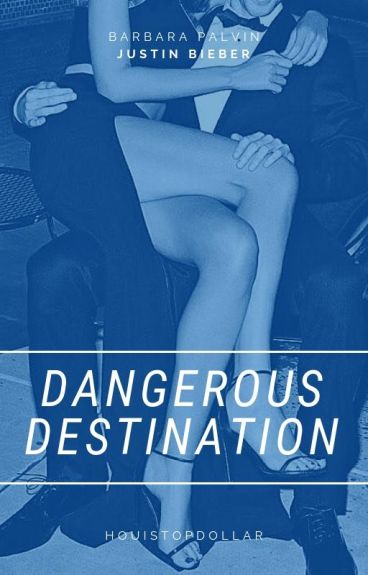 Dangerous Destination ✘ || J.D.B