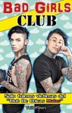 •Bad Girls Club• ||Andy Biersack, Ronnie Radke|| by _Ovnii