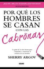 Por qué Los Hombres Se Casan Con Las Cabronas by LUXTREID_M