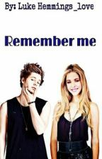 Remember me ||Luke Hemmings by LukeHemmings_love