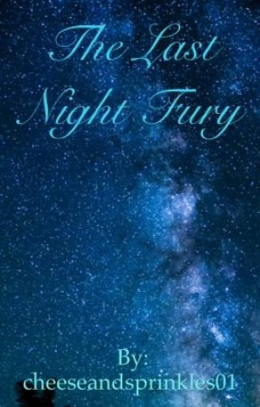 The Last Night Fury by rebel_penguins