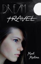 Dream Travel by OnarresDreamer
