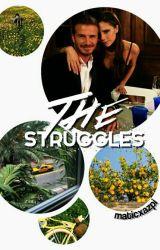 The Struggles by itslauraaaaa