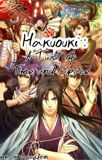 Hakuouki: A Twist in Time and Space