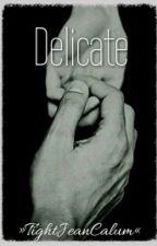 Delicate by TightJeanCalum