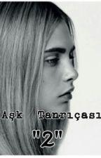 """Aşk  Tanrıçası  """"2"""" by beyza_nur_sari"""