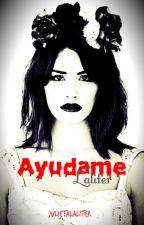 Ayúdame. by JulietaLaliter