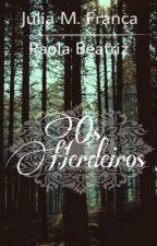 Os Herdeiros by Juola_