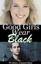 Good Girls Wear Black by Written_Catastrophe