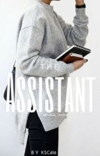 The Assistant (Niall Horan COMPLETED)  by kaelyn616