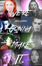 We're gonna make it (Stydia fanFiction) by Stydia_stydia_stydia