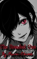 The Branded One by Yaoi_Boy18
