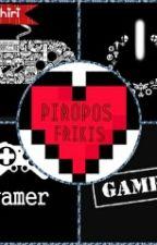 ♥Piropos Frikis♥(Un Poco Pervertidas) by Deitachiri