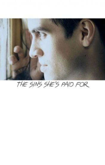 THE SINS SHE'S PAID FOR; brendon urie