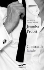 Contratto Fatale - Jennifer Probst by daisy96duck