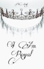 I Am Royal by PembrokeA