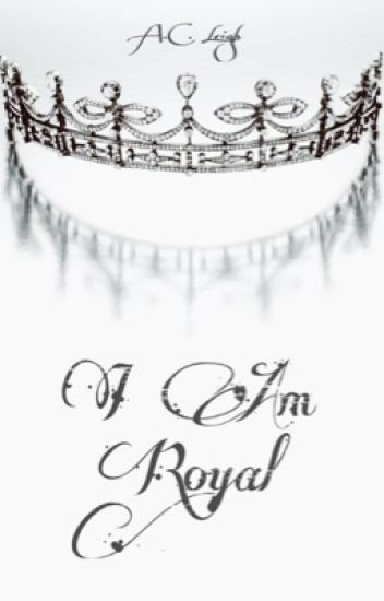 I Am Royal