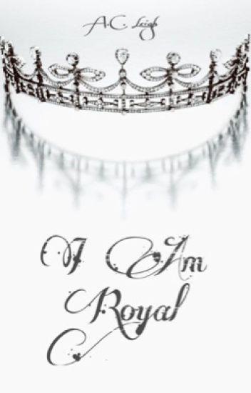 I Am Royal