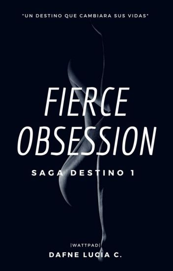 Fierce Obsession