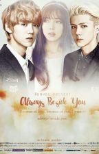 Always Beside You (Sehun EXO FF) by devushka27
