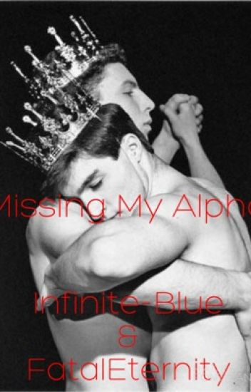 Missing My Alpha (BoyxBoy) (mpreg)