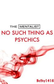 No Such Thing as Psychics-The Mentalist by Bethy1416