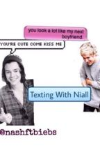 Texting With Niall {N.S} by -solxce