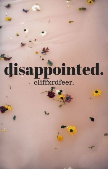 Disappointed. »calum h.
