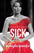 Everthorne : sick by makayla13jennifer