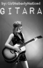 Gitara by GirlNobodyNoticed