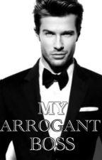 My Arrogant Boss by Dinonk