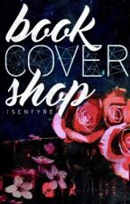 Book Cover Shop || CLOSED FOREVER by Isenfyre
