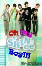 Oh My SHINEE Boy!!! [One Shot] by fanfixxers