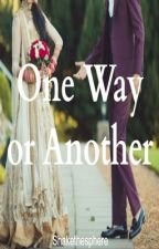 One Way or Another by shakethesphere