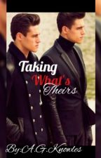 Taking what 's Theirs by Miiss_Bookworm_242