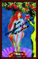 La tentación de Venus by PsiqueStacia