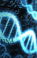 DNA by GradiusInfinity
