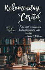 REKOMENDASI CERITA by Rafeni