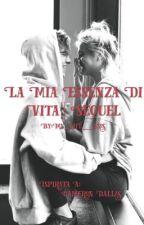 LA MIA ESSENZA DI VITA    Sequel by My_life__5sos