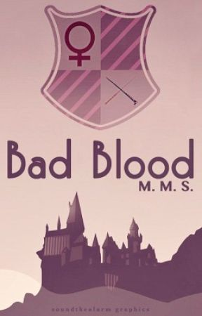 bad blood // harry potter by insertwittynamehere