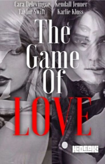 The Game of Love (CaKe and Kaylor Fanfic) GirlxGirl