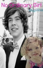 No Ordinary Girl (Harry Styles fanfic)***ON HOLD*** by VannaBear12